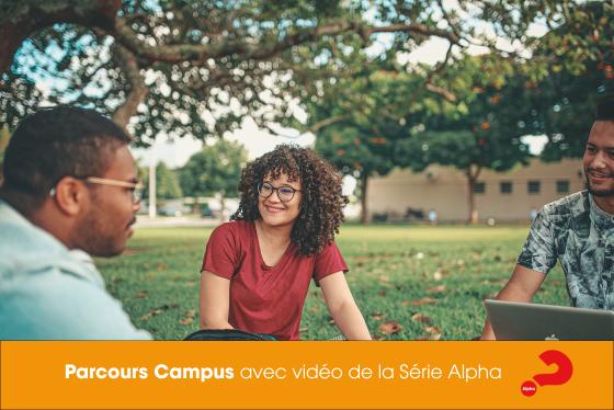 Parcours Campus avec vidéo de la Série Alpha v1